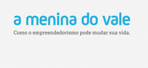 Livros Grátis A Menina Do Vale - Como O Empreendedorismo Pode ...