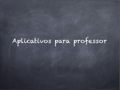 10 Apps Grátis Para Professores
