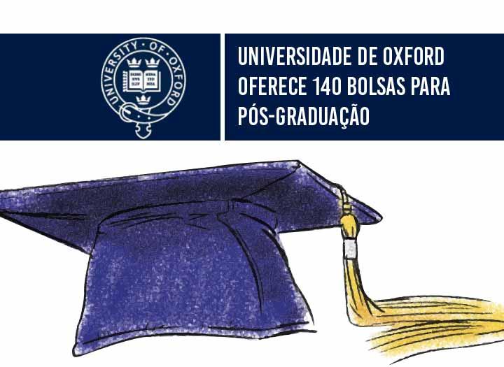 universidade-de-oxford-oferece-140-bolsas-para-pos-graduaçao-01