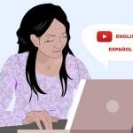 25 canais do YouTube para aprender inglês e espanhol