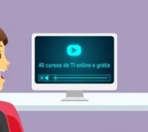 40 cursos de TI online e grátis oferecidos pelo governo
