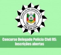 Concurso Delegado Polícia Civil RS: Inscrições abertas – 100 vagas com salário de R$20 mil