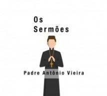 Os Sermões, de Padre Antônio Vieira