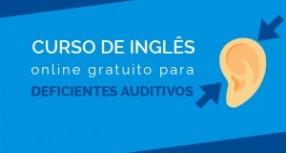 Escola lança curso de inglês para deficientes auditivos, em formato online gratuito