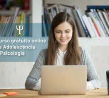 Curso gratuito online de Adolescência e Psicologia