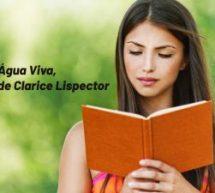 Água Viva, de Clarice Lispector