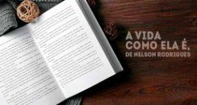 Resumo de livro: A Vida Como Ela É, de Nelson Rodrigues