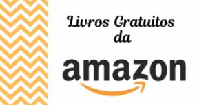 Amazon disponibiliza 50.000 Livros Gratuitos para baixar e ler quando quiser