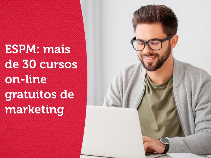 ESPM: mais de 30 cursos on-line gratuitos de marketing