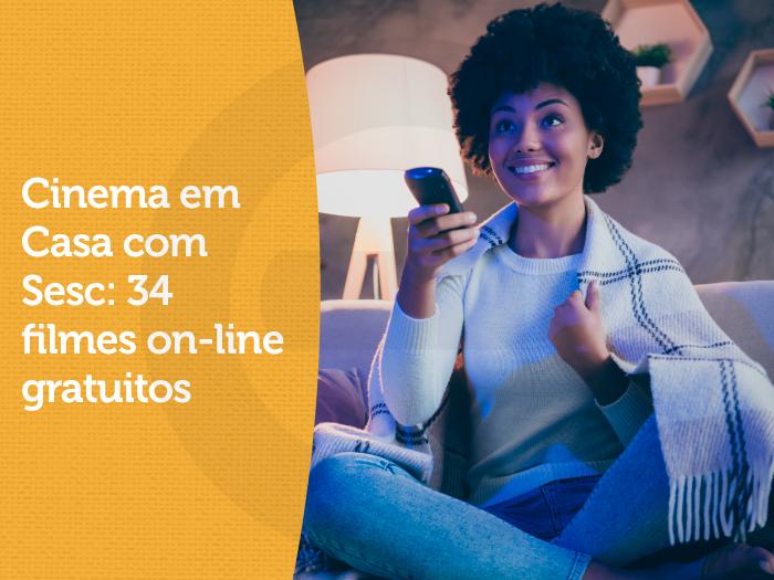 Cinema em Casa com Sesc: filmes on-line gratuitos
