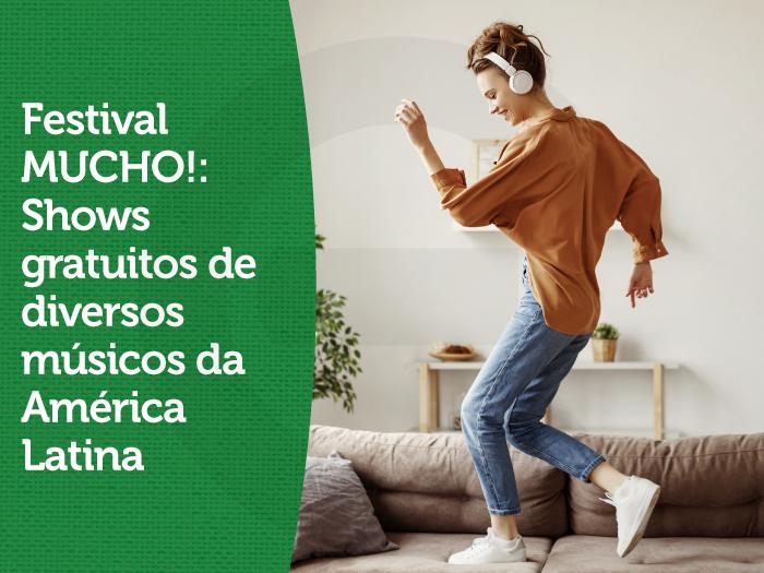 Festival MUCHO!: Shows gratuitos de diversos músicos da América Latina