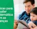 7dicas para estudar matemática com as crianças