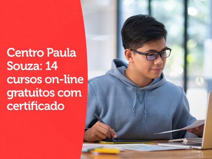 Centro Paula Souza: 14 cursos on-line gratuitos com certificado