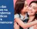 Dia das Mães na pandemia:17dicas para comemorar