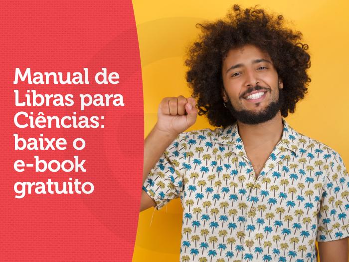 Manual de Libras para Ciências: baixe o e-book gratuito