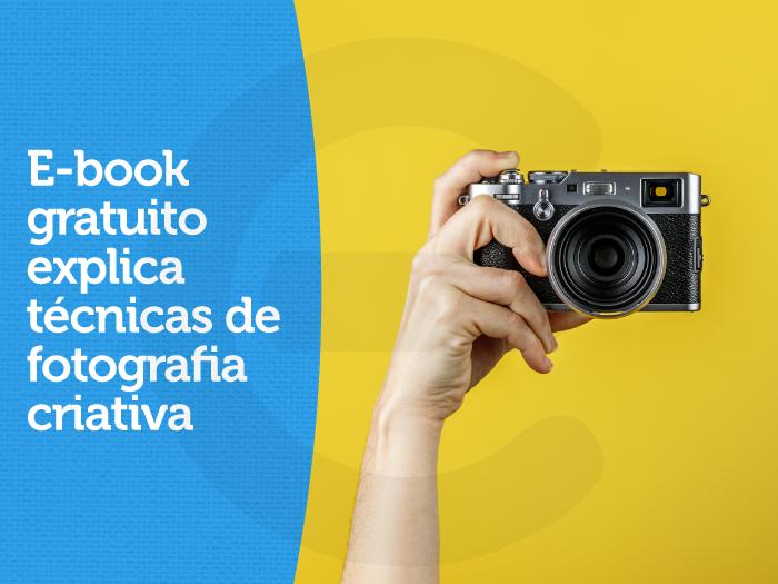 E-book gratuito explica técnicas de fotografia criativa