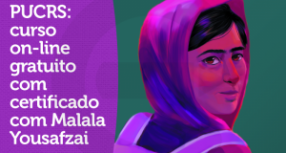 PUCRS: curso on-line gratuito com certificado com Malala Yousafzai