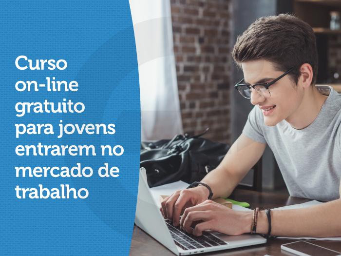 Curso on-line gratuito para jovens entrarem no mercado de trabalho