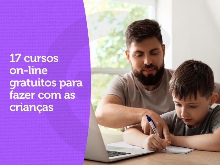 17 cursos on-line gratuitos para crianças