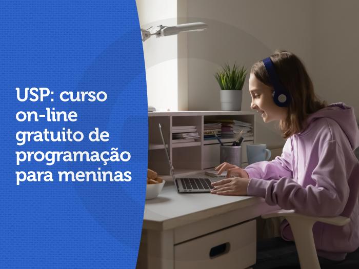 USP: curso on-line gratuito de programação para meninas