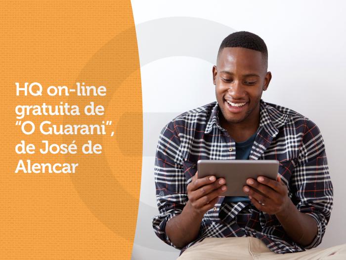 HQ de O Guarani on-line gratuita